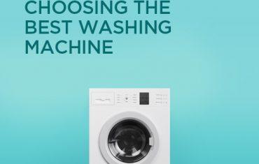 Choosing The Best Washing Machine